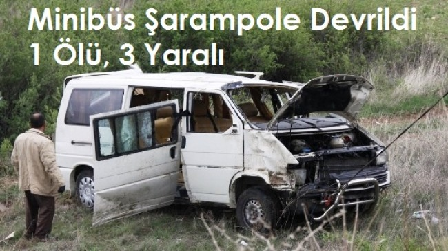 Minibüs Şarampole Uçtu: 1 Ölü, 3 Yaralı