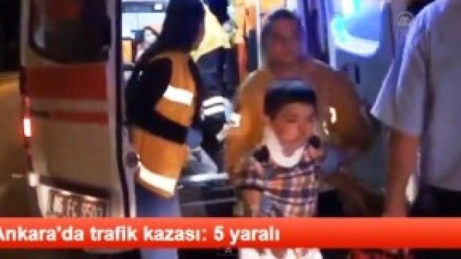Ankara Çubuk Yolunda Trafik Kazası:5 Yaralı